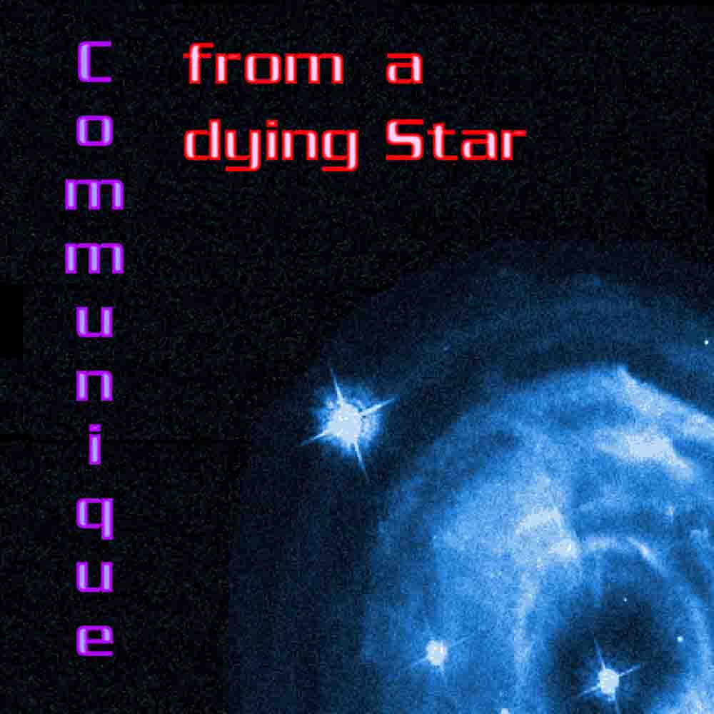 Communique-from-a-Dying-Star-Single